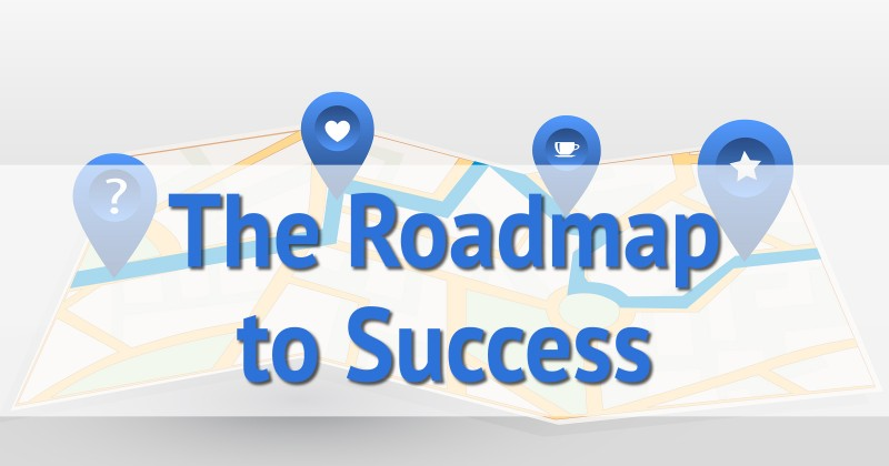 The Roadmap to Success