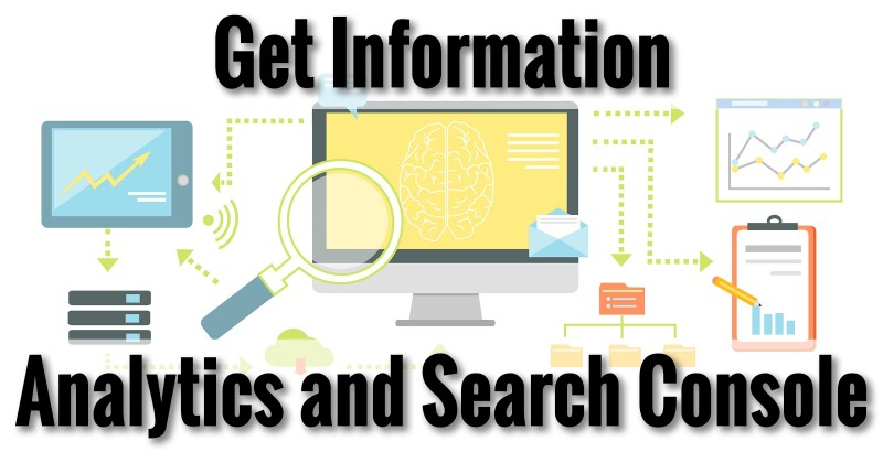 Get Information - Analytics and Search Console
