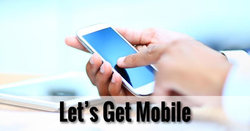 Let's Get Mobile