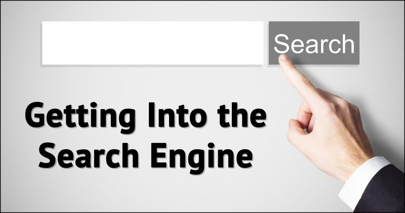 Getting Into the Search Engine