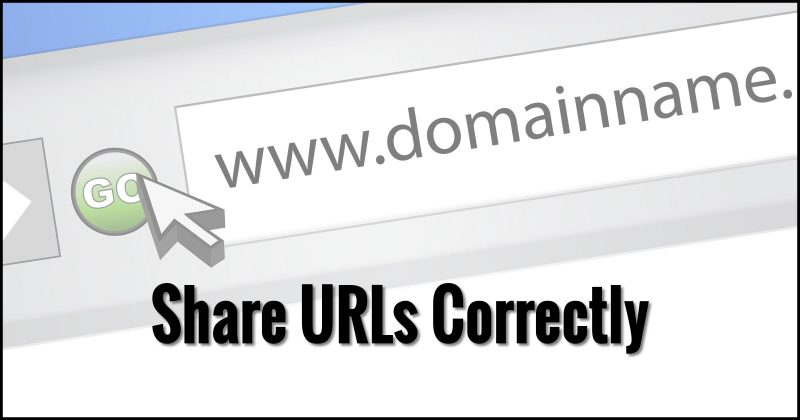 Share URLs Correctly